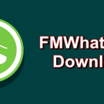 FMWhatsapp APK: Download Latest FM Whatsapp For Android